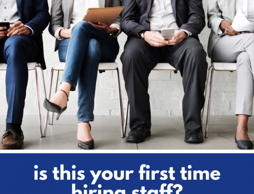 Is this your First Time Hiring Staff?